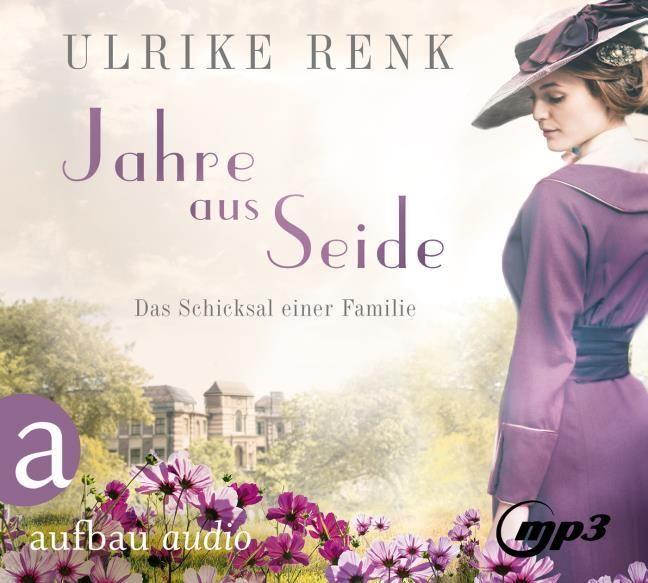 Renk, Ulrike: Jahre aus Seide