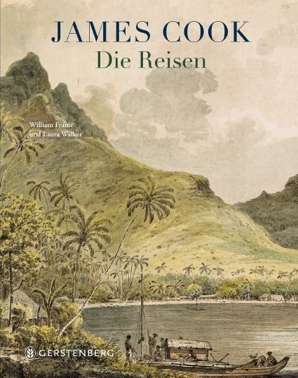 Frame, William/Walker, Laura: James Cook - Die Reisen
