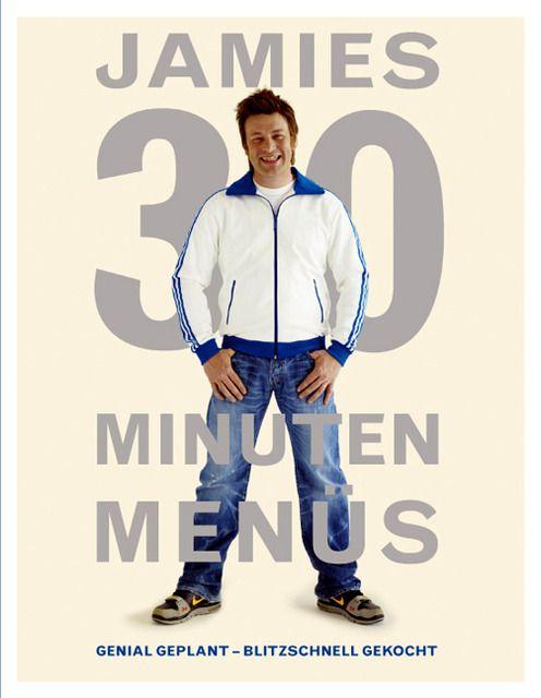 Oliver, Jamie: Jamies 30 Minuten Menüs