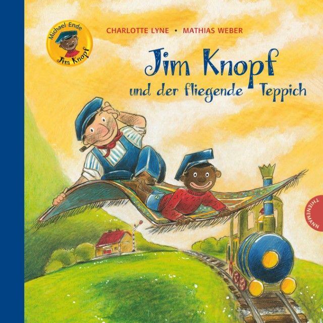Ende, Michael/Lyne, Charlotte/Weber, Mathias: Jim Knopf und der fliegende Teppich