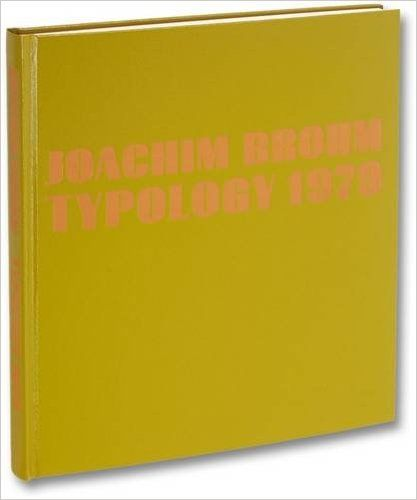 : Joachim Brohm Typology 1979