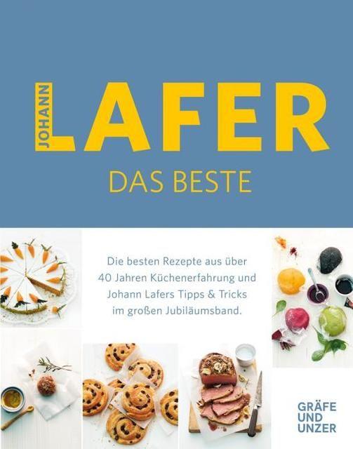 Lafer, Johann: Johann Lafer - Das Beste