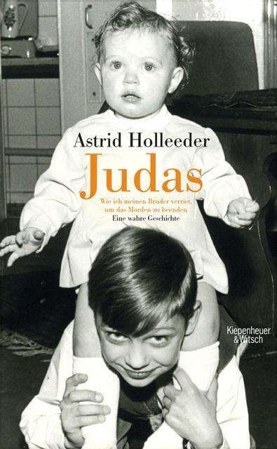 Holleeder, Astrid: Judas