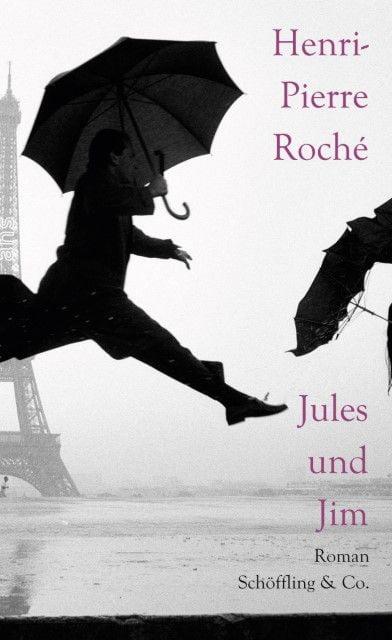 Roché, Henri-Pierre: Jules und Jim