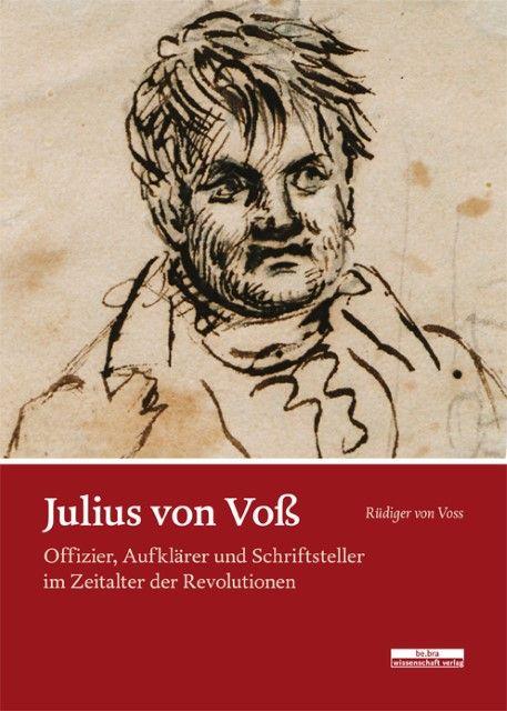 Voss, Rüdiger von: Julius von Voß