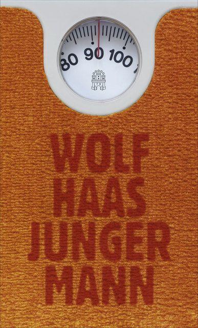 Haas, Wolf: Junger Mann