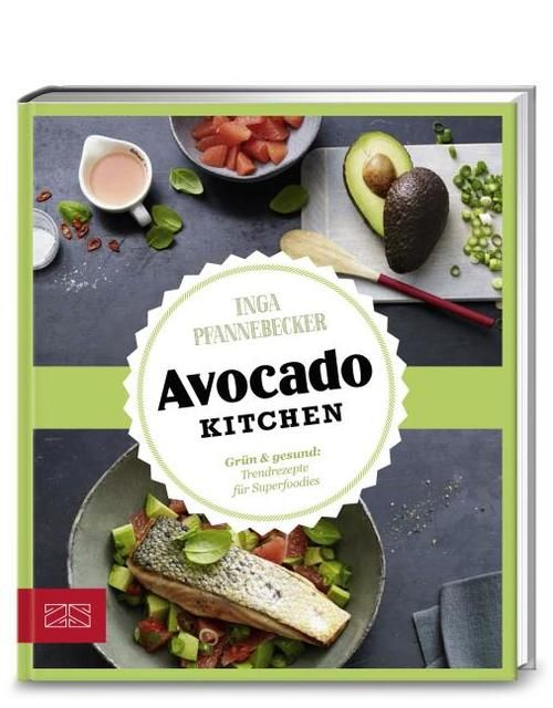 Pfannebecker, Inga/Lang, Coco: Just delicious - Avocado-Kitchen