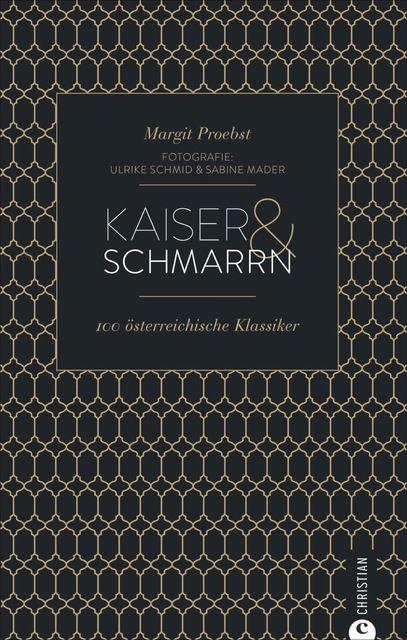Proebst, Margit: Kaiser & Schmarrn