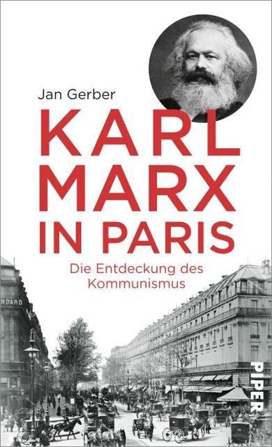 Gerber, Jan: Karl Marx in Paris