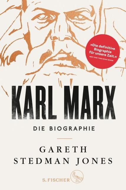 Stedman Jones, Gareth: Karl Marx