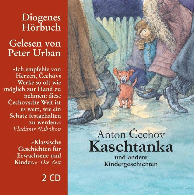 Cechov, Anton: Kaschtanka und andere Kindergeschichten