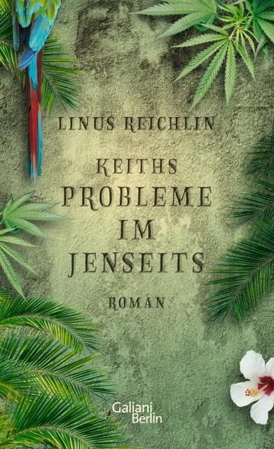 Reichlin, Linus: Keiths Probleme im Jenseits