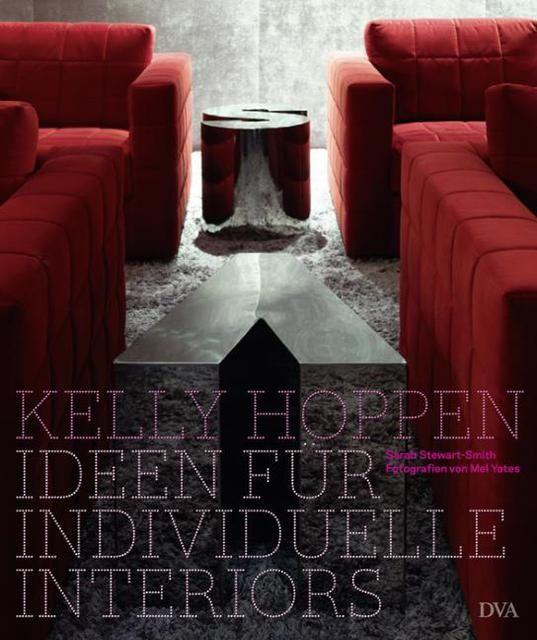 Hoppen, Kelly/Stewart-Smith, Sarah: Kelly Hoppen - Ideen für individuelle Interiors