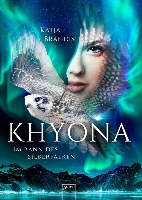 Brandis, Katja: Khyona (1). Im Bann des Silberfalken
