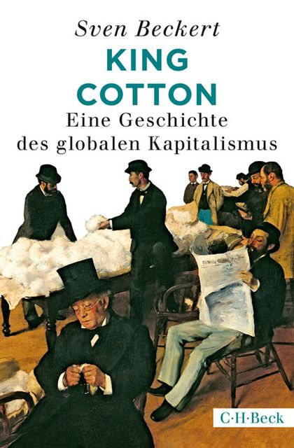 Beckert, Sven: King Cotton