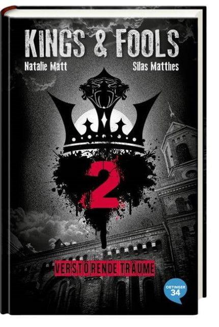 Matthes, Silas/Matt, Natalie: Kings & Fools - Verstörende Träume