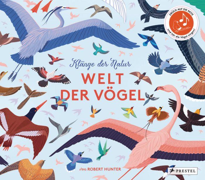 Hunter, Robert: Klänge der Natur: Welt der Vögel