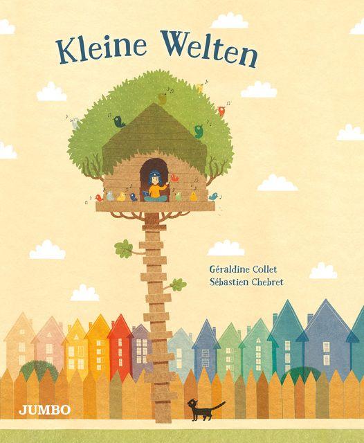 Collet, Géraldine: Kleine Welten