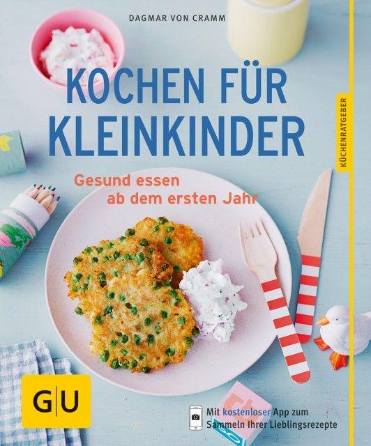 Cramm, Dagmar von: Kochen für Kleinkinder