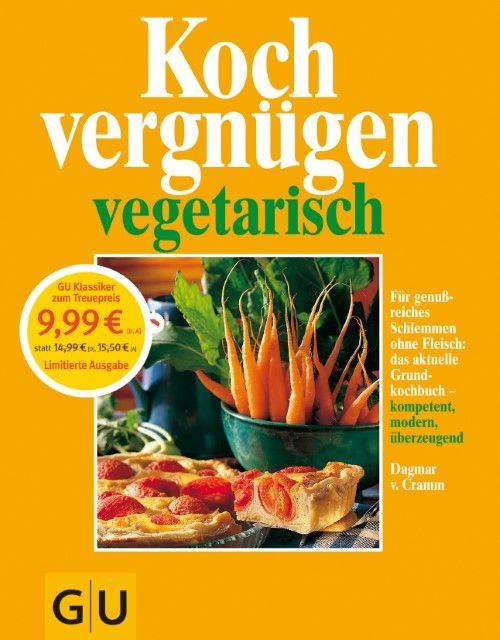 Cramm, Dagmar von: Kochvergnügen vegetarisch