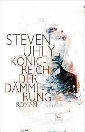 Uhly, Steven: Königreich der Dämmerung