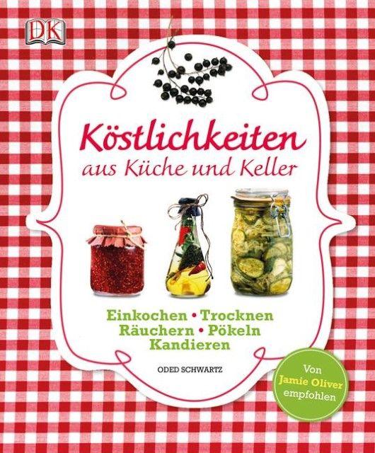 Schwartz, Oded: Köstlichkeiten aus Küche und Keller