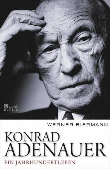 Biermann, Werner: Konrad Adenauer