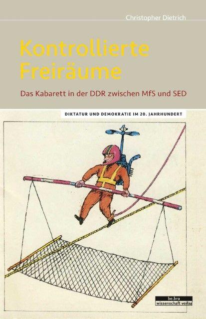 Dietrich, Christopher: Kontrollierte Freiräume