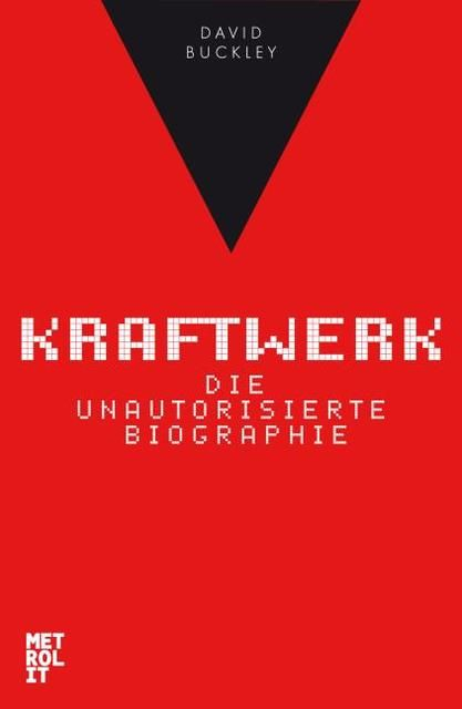 Buckley, David: Kraftwerk