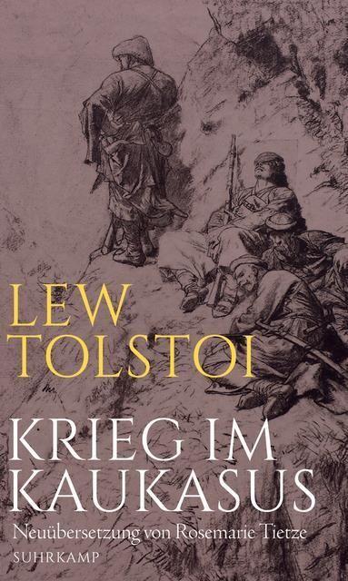 Tolstoj, Lew: Krieg im Kaukasus