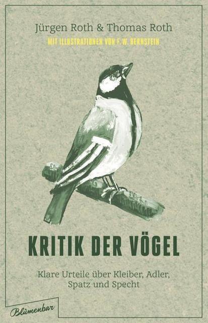 Roth, Jürgen (Dr.)/Roth, Thomas (Dr.): Kritik der Vögel