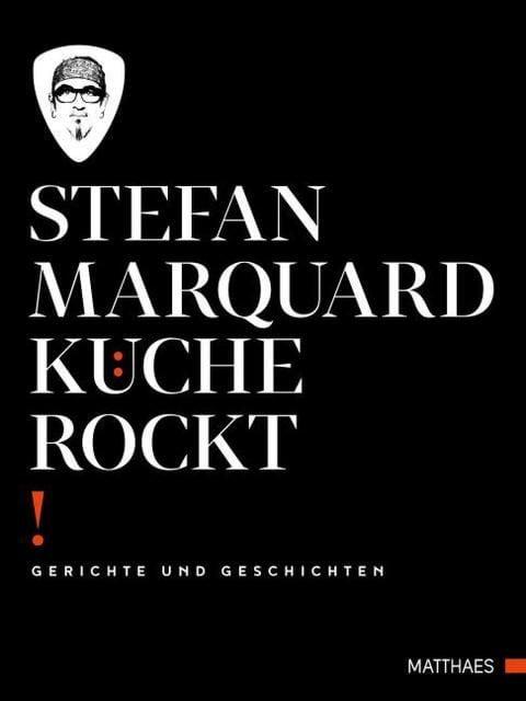 Marquard, Stefan: Küche rockt