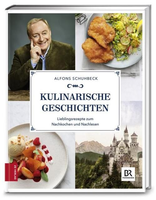 Schuhbeck, Alfons: Kulinarische Geschichten