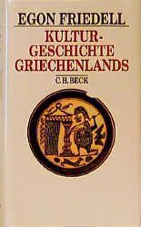 Friedell, Egon: Kulturgeschichte Griechenlands