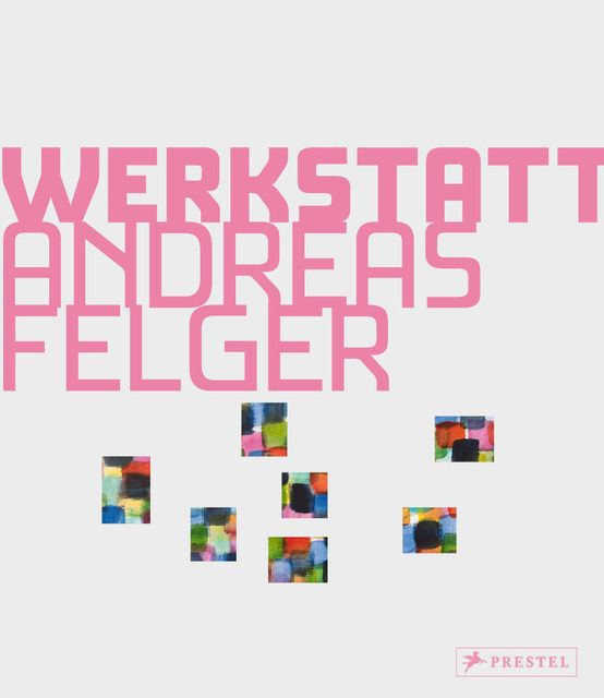 : Kunstwerkstatt Andreas Felger