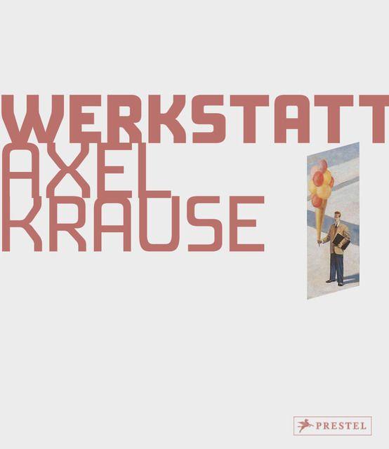 Schröer, Carl Friedrich: Kunstwerkstatt Axel Krause