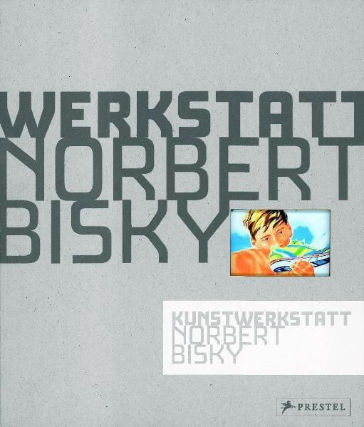 Tannert, Christoph: Kunstwerkstatt Norbert Bisky