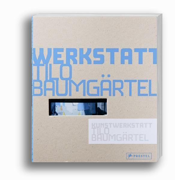 Tannert, Christoph: Kunstwerkstatt Tilo Baumgärtel