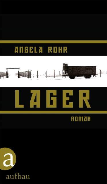 Rohr, Angela: Lager