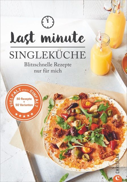 Kreihe, Susann: Last Minute Singleküche