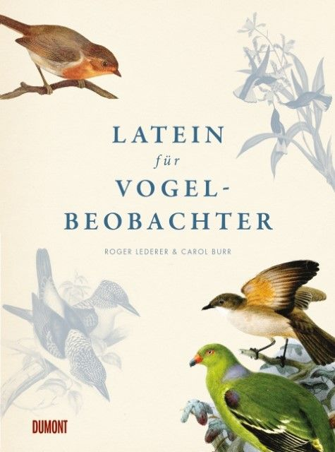 Lederer, Roger/Burr, Carol: Latein für Vogelbeobachter