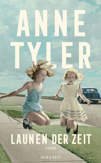 Tyler, Anne: Launen der Zeit