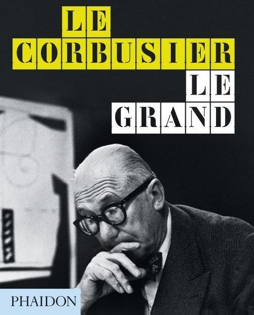 Cohen, Jean-Louis/Benton, Tim: Le Corbusier Le Grand