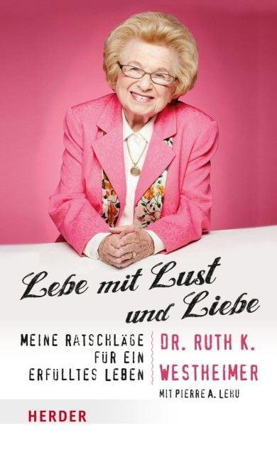Westheimer, Ruth K/Lehu, Pierre: Lebe mit Lust und Liebe
