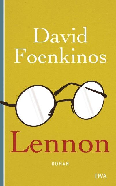 Foenkinos, David: Lennon