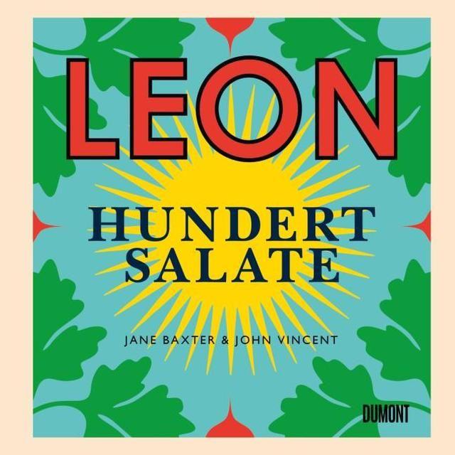 Vincent, John/Baxter, Jane: Leon. Hundert Salate