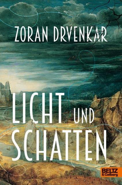 Drvenkar, Zoran: Licht und Schatten