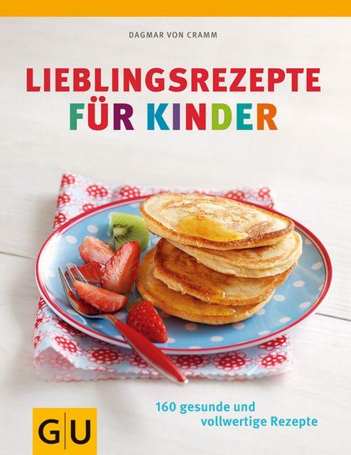 Cramm, Dagmar von: Lieblingsrezepte für Kinder