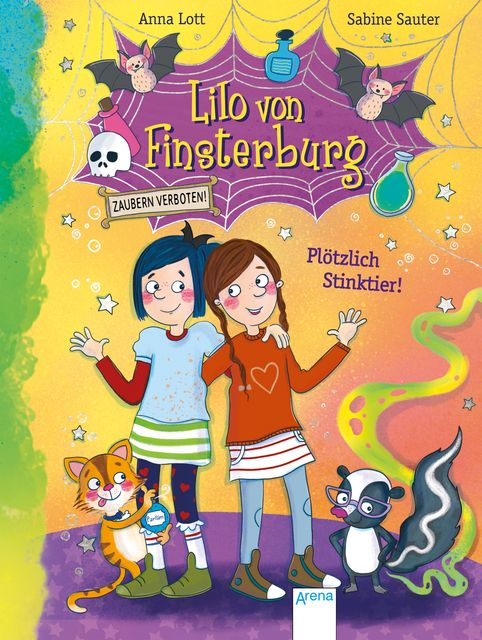 Lott, Anna: Lilo von Finsterburg / Lilo von Finsterburg - Zaubern verboten! (2) Plötzlich Stinktier!