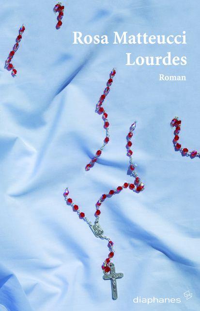 Matteucci, Rosa: Lourdes